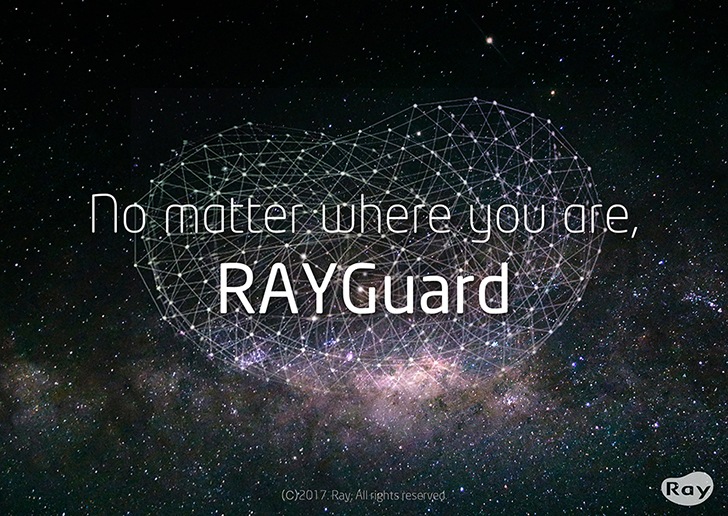 No matter where you are, Rayguard